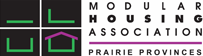 Member of the Modular Housing Association - Prairie Provinces